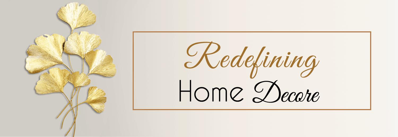 Redefine Home Decor